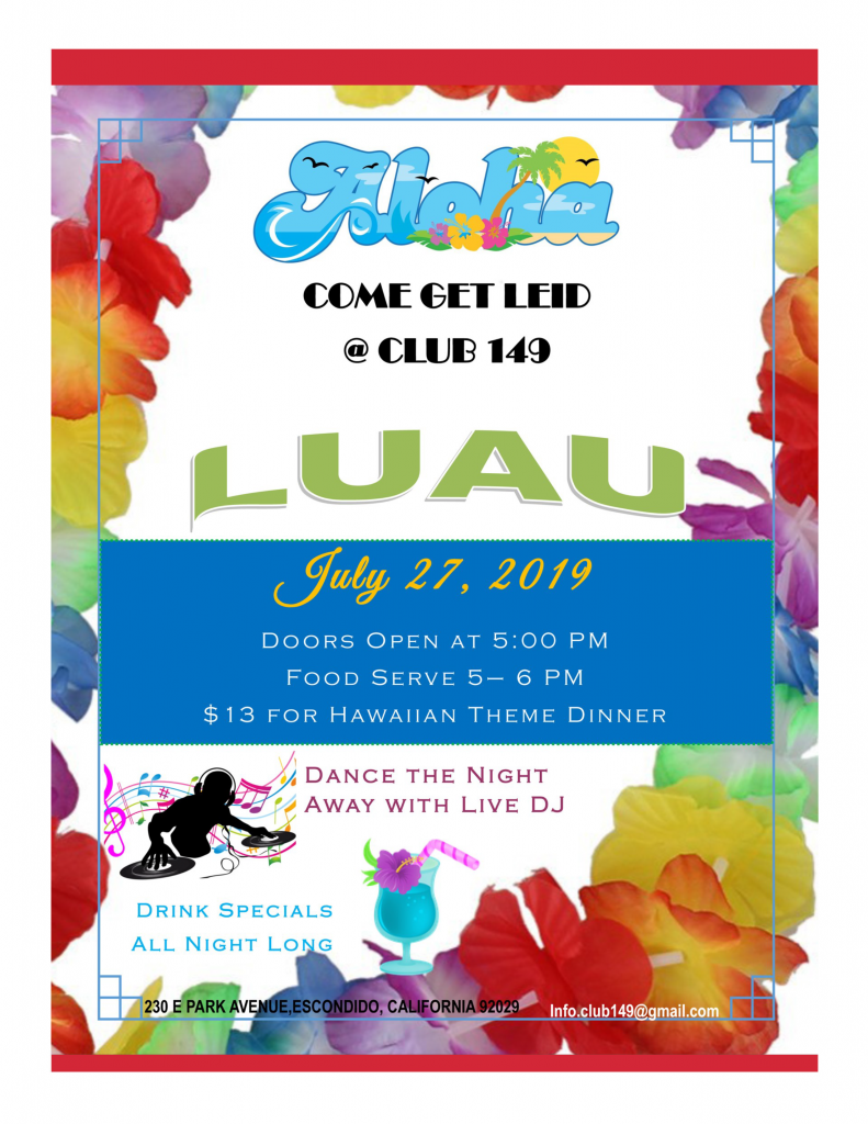 July 27, 2019 Luau at Post 149 Escondido, CA